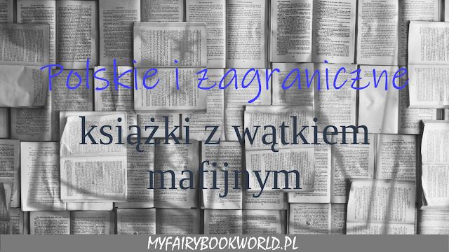 Polskie i zagraniczne książki z wątkiem mafijnym
