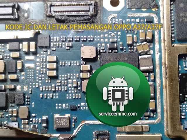 Kode Original Dan Letak Pemasangan IC POWER-RF-WTR Oppo A37/A37f
