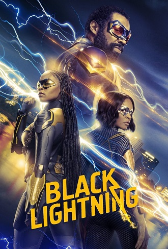 Black Lightning Season 4 Complete Download 480p & 720p All Episode