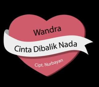 Download Lirik Lagu Wandra Cinta Dibalik Nada