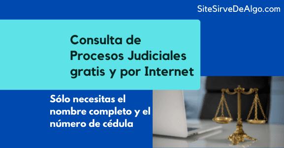 Consulta de procesos judiciales con cédula por Internet en Colombia