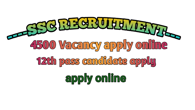 4500 SSC  Clark Vacancies 2020-Staff selaction commission SSC Clark Recruitment 2020