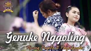 Lirik Lagu Genuke Nggoling - Nining Puspita & Paijo Londo