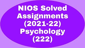 NIOS Solved TMA-2021-22 I Psychology (222) Solved Assignments 21-22