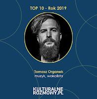 http://www.kulturalnerozmowy.pl/2019/03/tomasz-organek-popularnosc-jest-troche.html