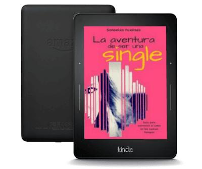 libro para mujeres solteras La aventura de ser una single, de Sonsoles Fuentes