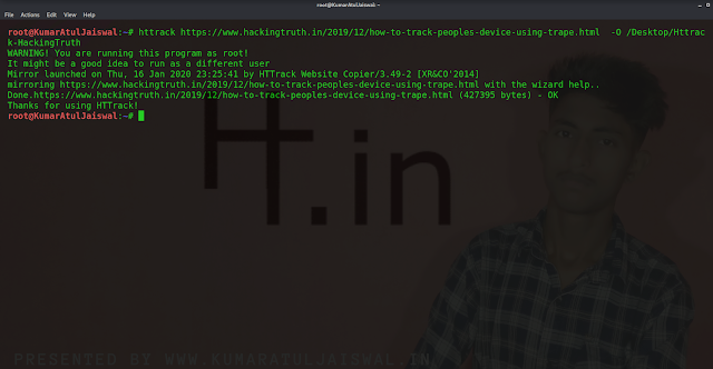 How to clone any website using httrack tool  by kumaratuljaiswal.in