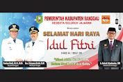 Pemerintah Kabupaten Sanggau Mengucapkan Selamat Hari Raya Idul Fitri