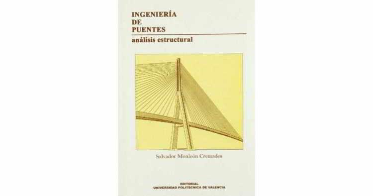 Descargar Ingeniería de Puentes - Salvador Monleón Cremades