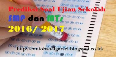 Contoh Soal Ujian Sekolah IPS SMP 2016/ 2017 - Soal Latihan