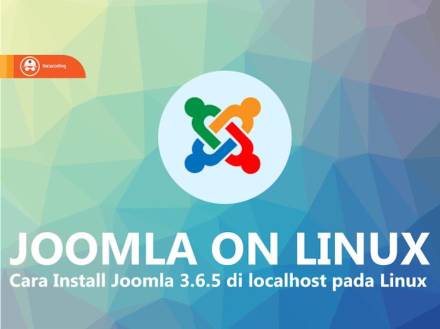 Cara Install Joomla 3.6.5 di Localhost Linux