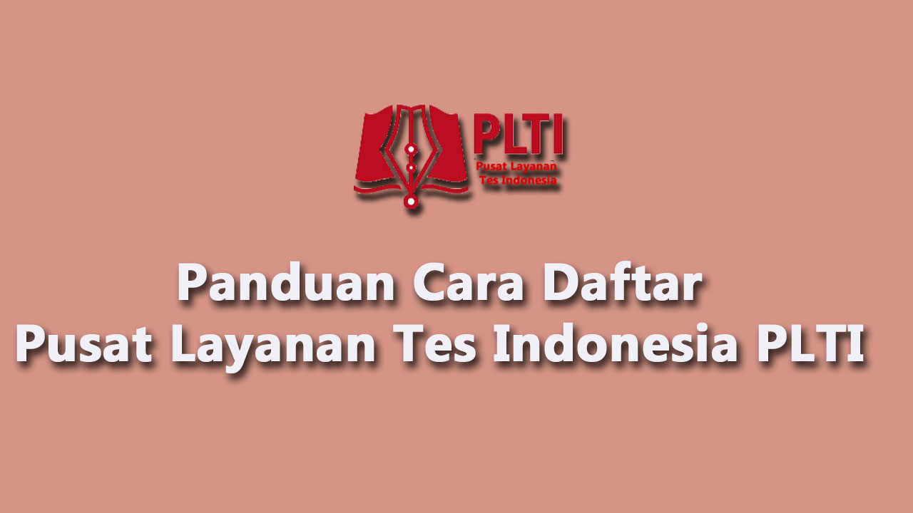 Layanan Tes Indonesia PLTI