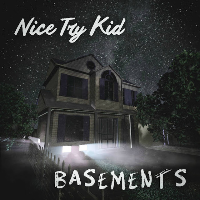 Nice Try Kid - Basements (2018)