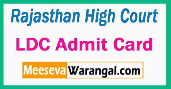 Rajasthan High Court LDC Admit Card 2017
