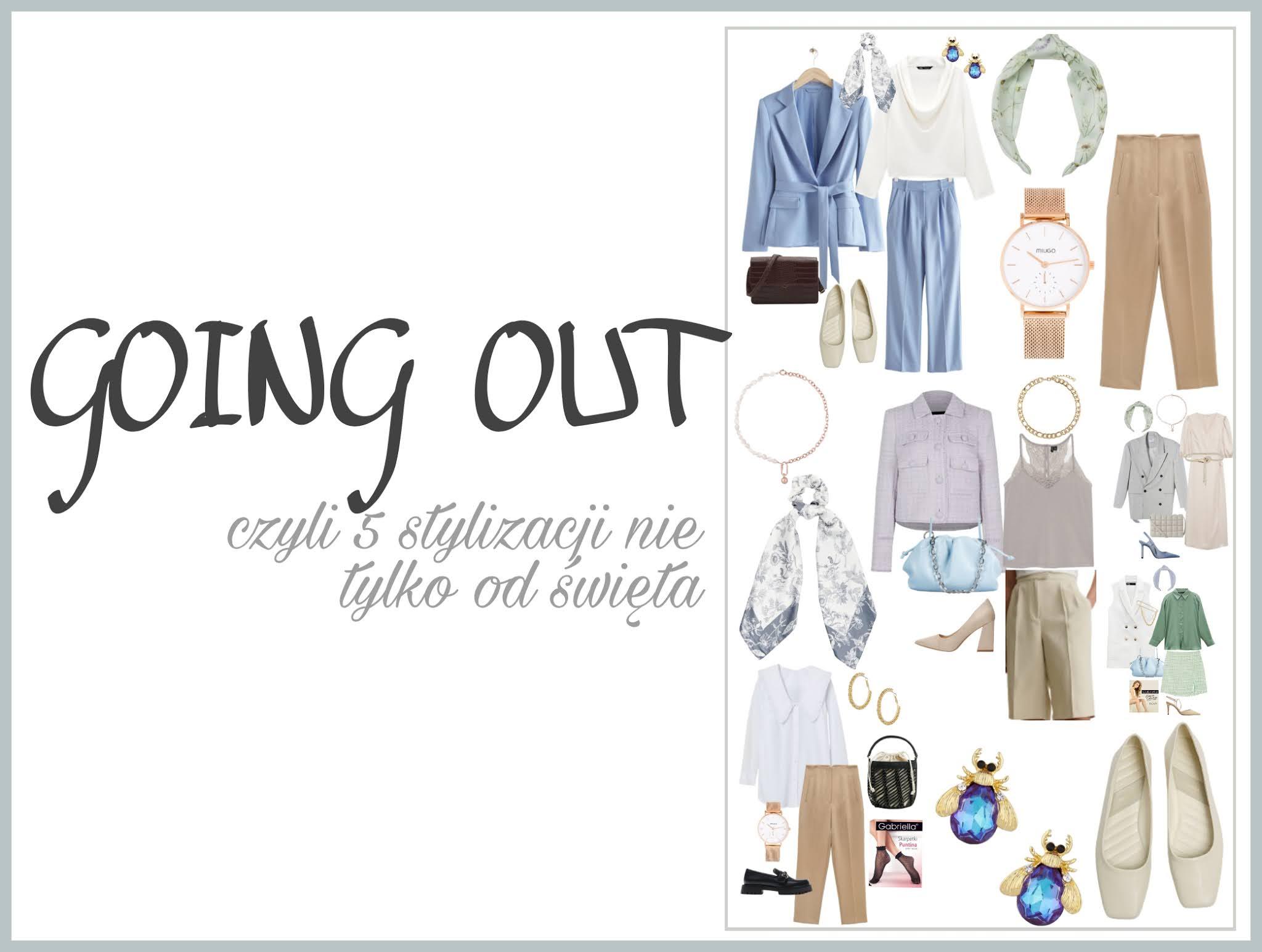 Going out czyli 5 stylizacji nie tylko na święta