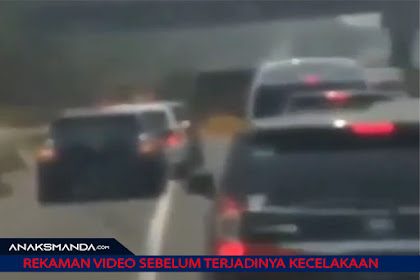 REKAMAN VIDEO Dari Korban Kecelakaan di Tol Cipularang Sebelum Terjadinya Kecelakaan