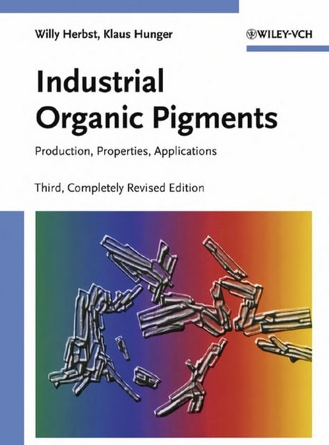 Industrial Organic Pigments: Production, Properties, Applications