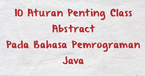 abstract class dan method pada Java