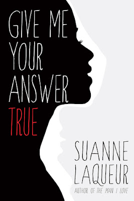 Review: Give Me Your Answer True by Suanne Laqueur