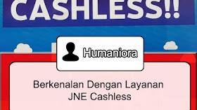 Berkenalan Dengan Layanan JNE Cashless