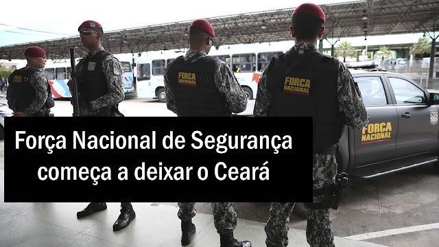 Força Nacional de Segurança começa a deixar o Ceará