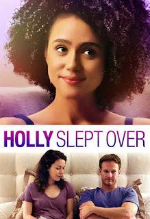 مشاهدة فيلم Holly Slept Over 2020 مترجم