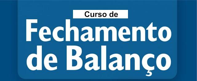 Curso fechamento de Balanço