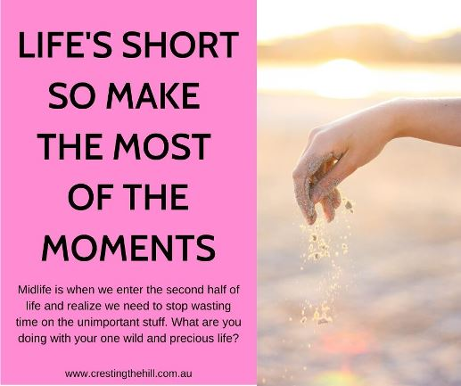 Midlife is when we enter the second half of life and realize we need to stop wasting time on the unimportant stuff. What are you doing withyour one wild and precious life? #WOTY #lifesshort