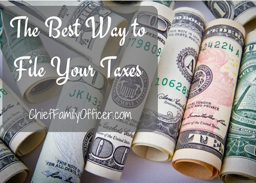Figuring Out the Best Way to File Your Taxes | Chief Family Officer