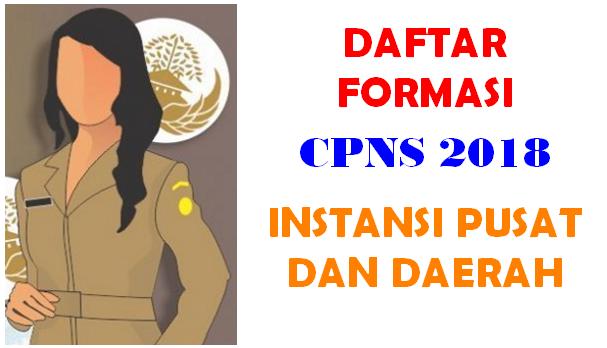 Kumpulan Formasi CPNS 2018 Dari Berbagai Intansi
