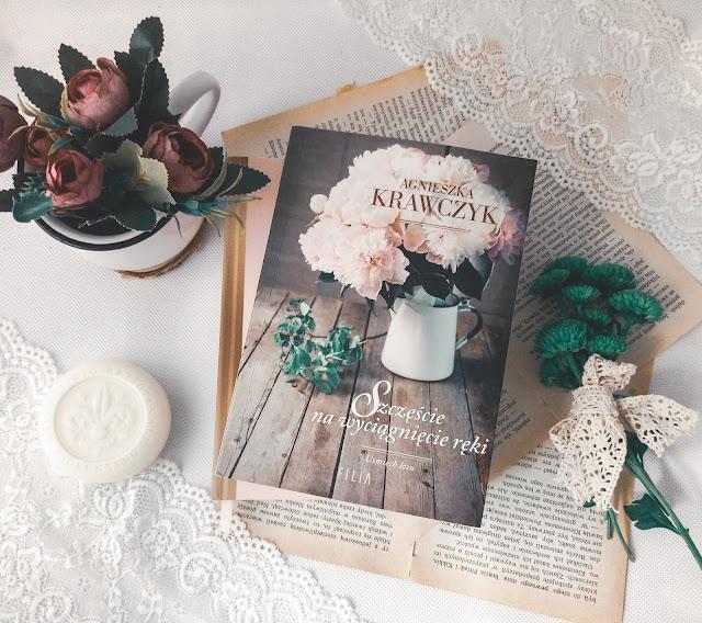 """""""Szczęście na wyciągnięcie ręki"""" - Agnieszka Krawczyk"""