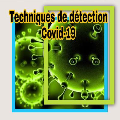 Comment détecter le virus corona Covid-19? Techniques de détection utilisées