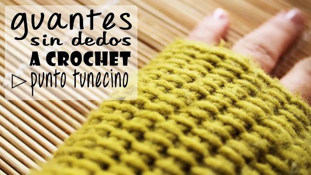 guantes sin dedos tutorial a crochet