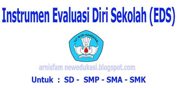 Instrumen Evaluasi Diri Sekolah Eds Untuk Jenjang Sd Smp Sma Smk