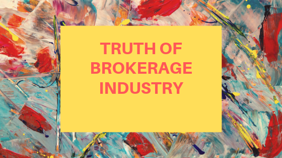 Truth of brokerage industry,Trading expert & retail traders