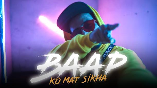 Baap Ko Mat Sikha Song Lyrics - J Trix X SubSpace Lyrics Planet