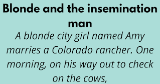 A blonde city girl named Amy marries a Colorado rancher. One morning, on his way out to check on the cows,
