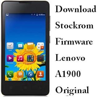 Download Stockrom Firmware Lenovo A1900 Original