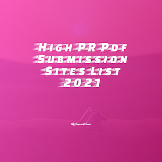 High PR Pdf Submission Sites List 2021