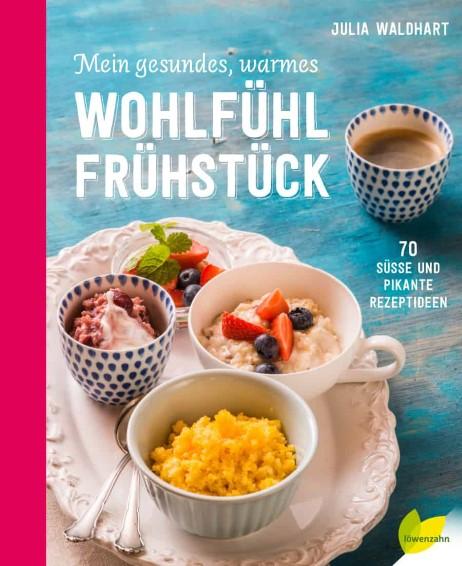 Mein gesundes warmes Wohlfühl-Frühstück von Jutta Waldhart - Buchvorstellung - Foodblog Topfgartenwelt