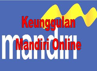 Keunggulan Mandiri Online