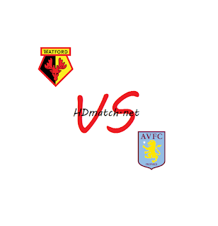 مشاهدة مباراة أستون فيلا وواتفورد اون لاين اليوم تاريخ 21-1-2020 بث مباشر الدوري الانجليزي aston villa vs watford