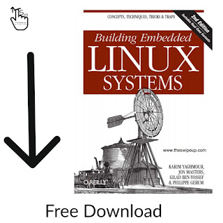 Building Embedded Linux Systems Free Download eBook