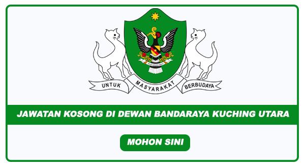 Jawatan Kosong Di Dewan Bandaraya Kuching Utara Ambilan 2020