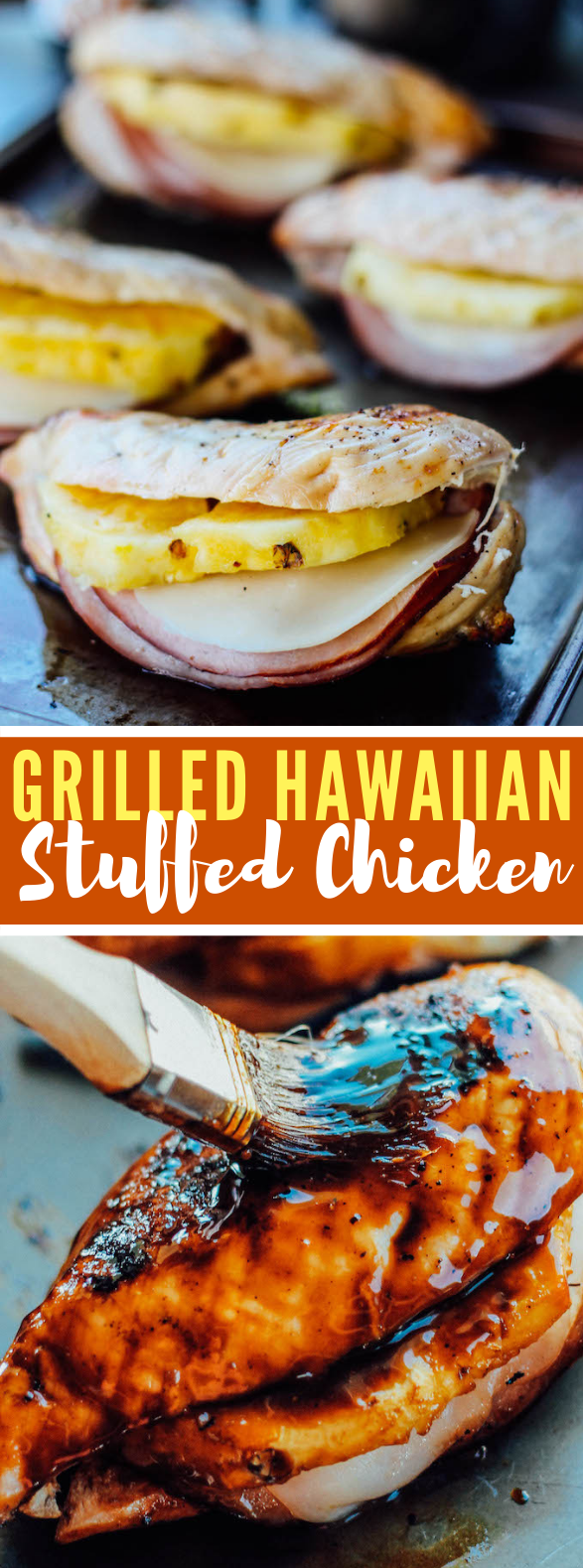 GRILLED HAWAIIAN STUFFED CHICKEN #dinner #chickenrecipe