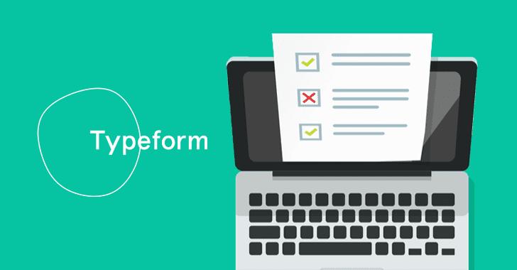 Typeform, Popular Online Survey Software, Suffers Data Breach