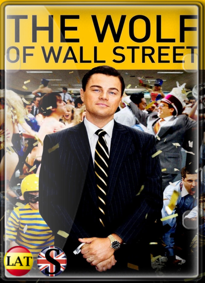 El Lobo de Wall Street (2013) FULL HD 1080P LATINO/INGLES