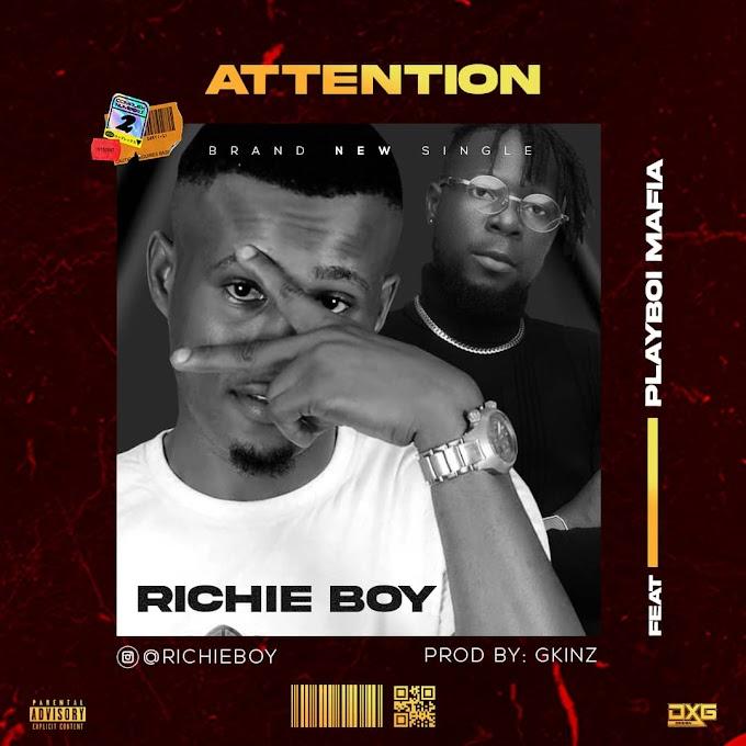 [Music] Richie Boy ft.Playboi Mafia _Attention