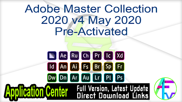 Adobe Master Collection 2020 v4 May 2020 Pre-Activated