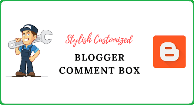 customized stylish comment box for blogger blogspot